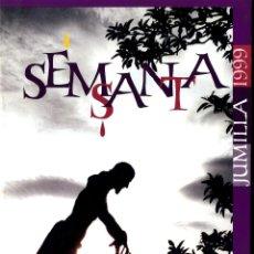 Libros de segunda mano: SEMANA SANTA MURCIA JUMILLA REVISTA SEMANA SANTA AÑO 1999 . Lote 51980555