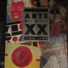Libros de segunda mano: ARTE DEL SIGLO XX 5 TOMOS. Lote 51981029