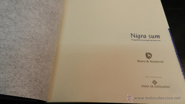Libros de segunda mano: NIGRA SUM : ICONOGRAFIA DE SANTA MARIA DE MONTSERRAT .- LAPLANA PUY, JOSEP Y OTROS, - Foto 2 - 51994703