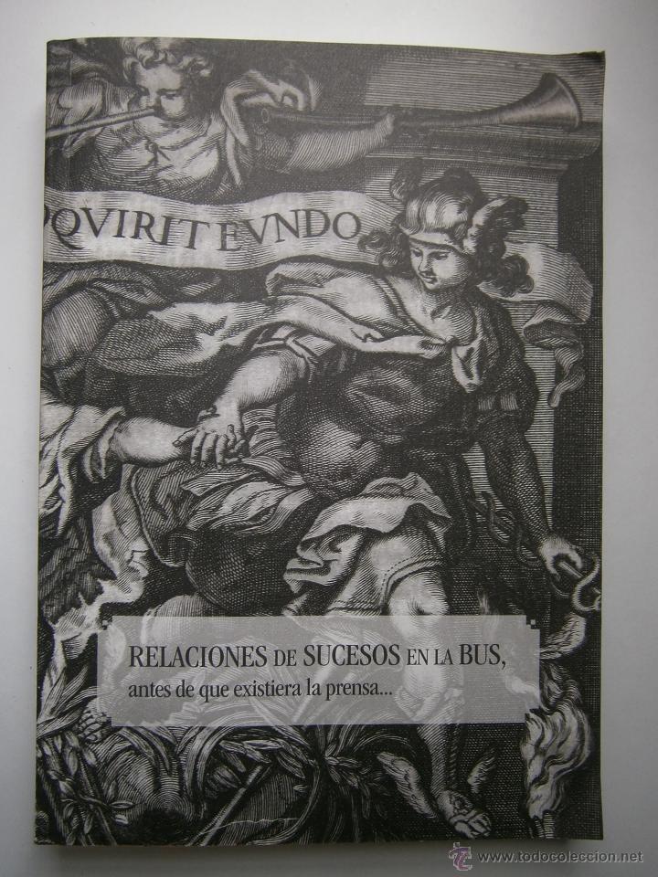Libros de segunda mano: Relaciones de sucesos en la bus antes de que existiera la prensa Universidad de Sevilla 2008 - Foto 2 - 52008250