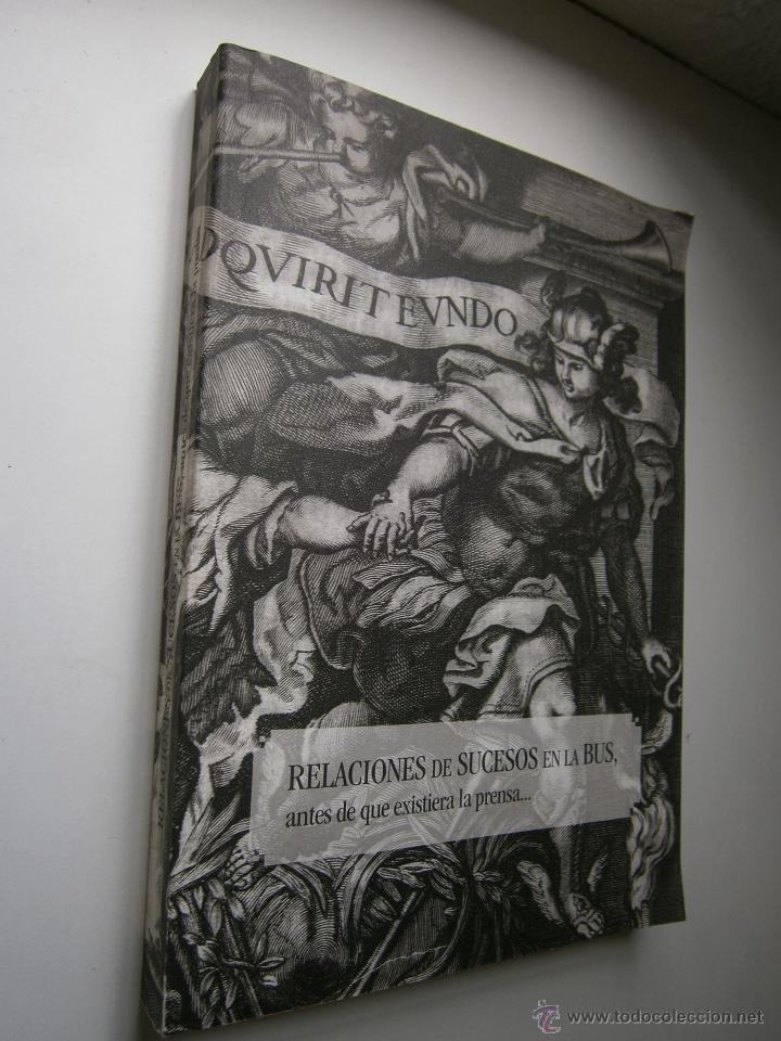 Libros de segunda mano: Relaciones de sucesos en la bus antes de que existiera la prensa Universidad de Sevilla 2008 - Foto 3 - 52008250