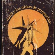 Libros de segunda mano: TANIT Y LAS NIÑAS DE PURPURINA. IBIZA. MARIO PLANELLS. Lote 52009107