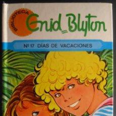 Libros de segunda mano: ENID BLYTON. DÍAS DE VACACIONES. BARCELONA, 1986.. Lote 52031248