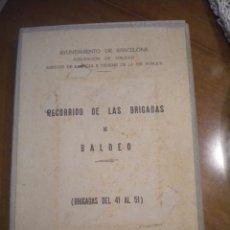 Libros de segunda mano: ONCE PLANOS DE RECORRIDO DE LAS BRIGADAS DE BALDEO DE BARCELONA, AJUNTAMIENTO BARCELONA 1965.. Lote 52045781