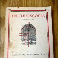 Livres d'occasion: DACTILOSCOPIA SISTEMA ESPAÑOL POR JOAQUIN PUJANTE 1941. Lote 52052705