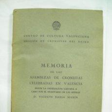 Libros de segunda mano: BADIA MARIN, VICENTE, MEMORIA DE LAS ASAMBLEAS DE CRONISTAS CELEBRADAS EN VALENCIA 1960. Lote 52139830