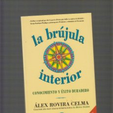 Libros de segunda mano: LA BRUJULA INTERIOR / ALEX ROVIRA CELMA. Lote 206366302