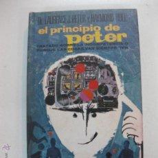 Libros de segunda mano: EL PRINCIPIO DE PETER. LAURENCE J. PETER Y RAIMON HULL. PLAZA & JANES 1969.. Lote 52154191