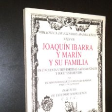 Libros de segunda mano: JOAQUÍN IBARRA Y MARÍN Y SU FAMILIA / RICARDO DONOSO-CORTES Y MESONERO-ROMANOS. Lote 52162276