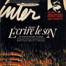 Libros de segunda mano: INTER Nº 27. DOSSIER 'ECRIRE LE SON'. (EDS. INTERVENTION, QUEBEC, PRINTEMPS 1985). Lote 52279971
