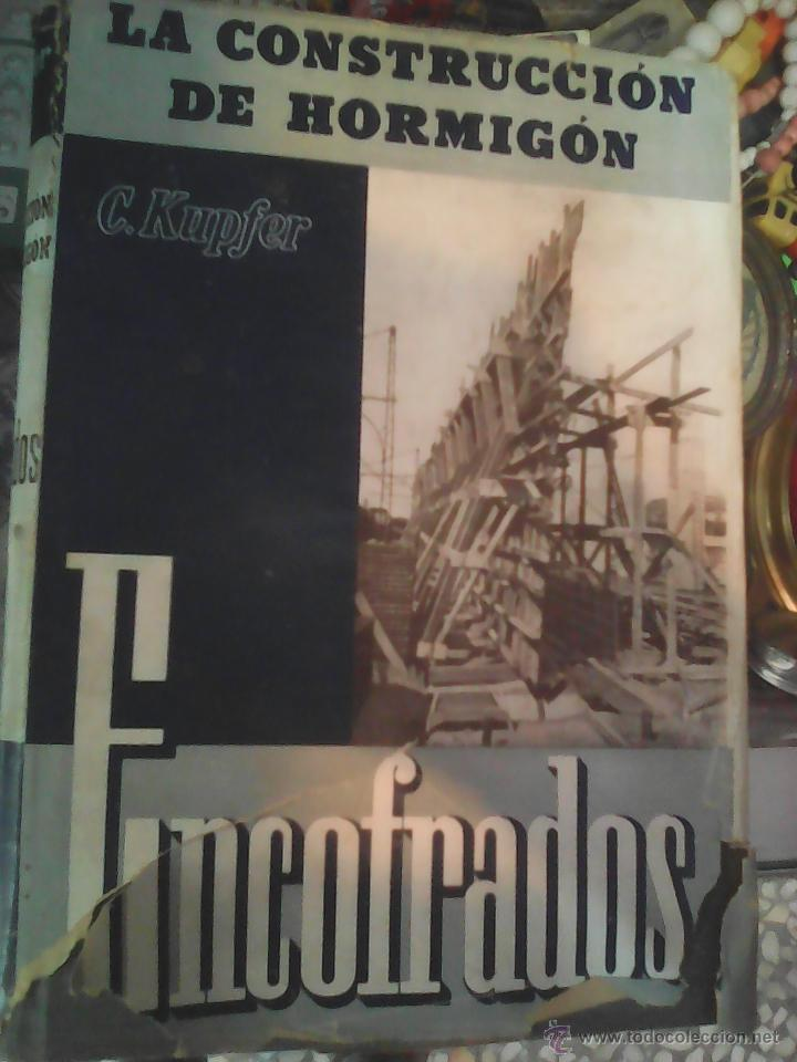 ENCOFRADOS C.KUPFER 1944 (Libros de Segunda Mano - Ciencias, Manuales y Oficios - Otros)