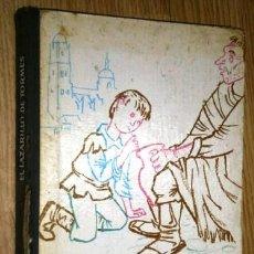 Libros de segunda mano: EL LAZARILLO DE TORMES POR AUTOR ANÓNIMO DE ED. AGUILAR EN MADRID 1961 SEGUNDA EDICIÓN. Lote 52297753