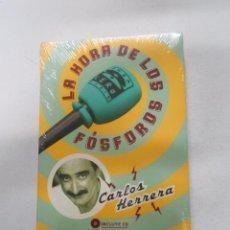 Libros de segunda mano: LA HORA DE LOS FÓSFOROS. CARLOS HERRERA. NUEVO. TDK256. Lote 52307235
