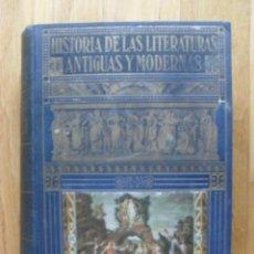 Libros de segunda mano: HISTORIA DE LAS LITERATURAS ANTIGUAS Y MODERNAS, RAMON PERES, SOPENA, 1941. Lote 52325364