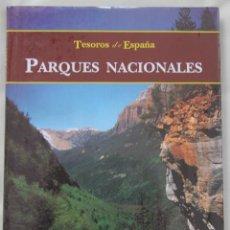 Libros de segunda mano: TESOROS DE ESPAÑA: PARQUES NACIONALES – MAGNIFICO LIBRO, MONUMENTAL OBRA – A ESTRENAR, PRECINTADO . Lote 52326995