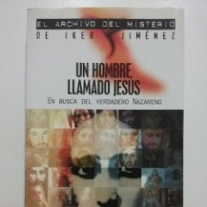 Libros de segunda mano: UN HOMBRE LLAMADO JESÚS. EN BUSCA DEL VERDADERO NAZARENO - DAVID ZURDO - ED. EDAF. Lote 52331792