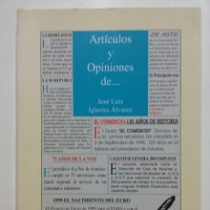 Libros de segunda mano: ARTICULOS Y OPINIONES DE... JOSE LUIS IGLESIAS ALVAREZ. GIJON, 1999. Lote 52332042