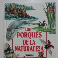 Libros de segunda mano: LOS PORQUES DE LA NATURALEZA - SUSAETA - 1990. Lote 195184018