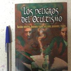 Libros de segunda mano: LOS PELIGROS DEL OCULTISMO - MANUEL CARBALLAL - AÑO CERO - 2002. Lote 92846554