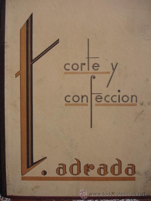 Libros de segunda mano: CURSO DE CORTE Y CONFECCION TEOFILA ADRADA.1ª EDICCION 1935.FOLIO.74 PG ILUSTRADO - Foto 2 - 52335472