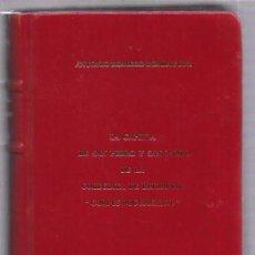 Libros de segunda mano: LA CAPILLA DE SAN PEDRO Y SAN PABLO DE LA COLEGIATA DE BELMONTE. CORPUS DOCUMENTAL. MALAGA 2000 LEER. Lote 52336120