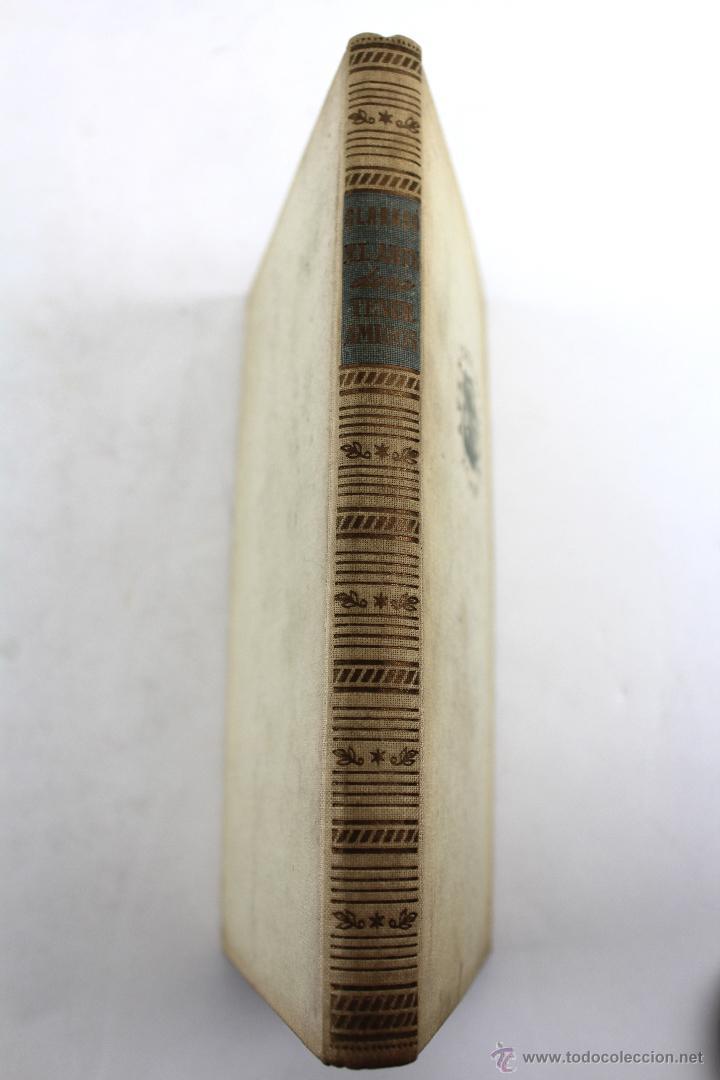 Libros de segunda mano: L-2652 EL ARTE DE NO TENER AMIGOS Y NO DEJARSE CONVENCER POR LAS PERSONAS.NOEL CLARASÓ 1947 - Foto 2 - 52365351