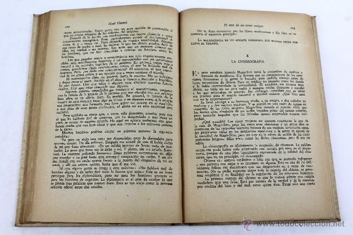 Libros de segunda mano: L-2652 EL ARTE DE NO TENER AMIGOS Y NO DEJARSE CONVENCER POR LAS PERSONAS.NOEL CLARASÓ 1947 - Foto 7 - 52365351
