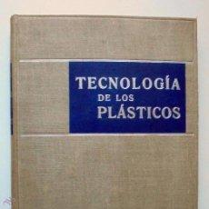 Libros de segunda mano: TECNOLOGÍA DE LOS PLÁSTICOS - HOUWINK.1949. Lote 52370201
