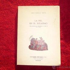 Libros de segunda mano: LA PIEL EN EL JUDAISMO. COLOMER MUNMANY DAVID GONZALO MAESO. VIC BARCELONA 1979. Lote 52392511