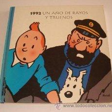 Libros de segunda mano: AGENDA TINTIN 1992: UNA AÑO DE RAYOS Y TRUENOS. RM71813.. Lote 52415129