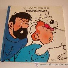 Libros de segunda mano: AGENDA TINTIN 1993: ¡BRAVO MILÚ! RM71814. . Lote 52415177