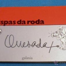 Libros de segunda mano: CHISPAS DA RODA, QUESADA, GALAXIA. Lote 52419073