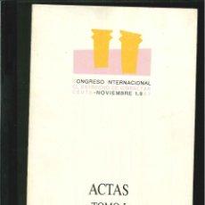 Libros de segunda mano: ACTAS DEL CONGRESO INTERNACIONAL EL ESTRECHO DE GIBRALTAR. TOMO 1. Lote 104945714