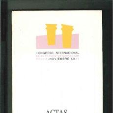 Libros de segunda mano: CONGRESO INTERNACIONAL EL ESTRECHO DE GIBRALATAR. ACTAS TOMO II. Lote 52436887