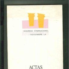 Libros de segunda mano: CONGRESO INTERNACIONAL EL ESTRECHO DE GIBRALATAR. ACTAS TOMO III. Lote 52436972