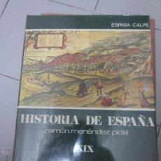Libros de segunda mano: HISTORIA DE ESPAÑA TOMO 19 MENENDEZ PIDAL EL SIGLO XVI . Lote 52439963