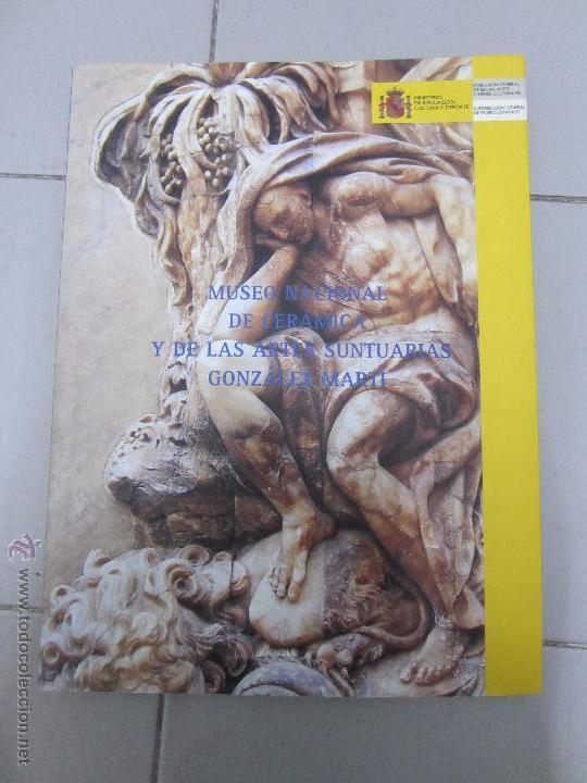 MUSEO NACIONAL DE CERAMICA Y DE LAS ARTES SUNTUARIAS GONZALEZ MARTI (Libros de Segunda Mano - Bellas artes, ocio y coleccionismo - Otros)