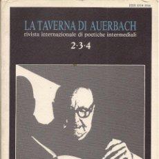 Libros de segunda mano: LA TAVERNA DI AUERBACH # 2-3-4. ANTONIO PIZZUTO. INEDITI E SCRITTI RARI. (HETEA ED., ALATRI, 1988). Lote 52451722