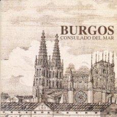 Libros de segunda mano: FRAY VALENTÍN DE LA CRUZ, BURGOS CONSULADO DEL MAR, CAJA DE BURGOS, 1995. Lote 52453214