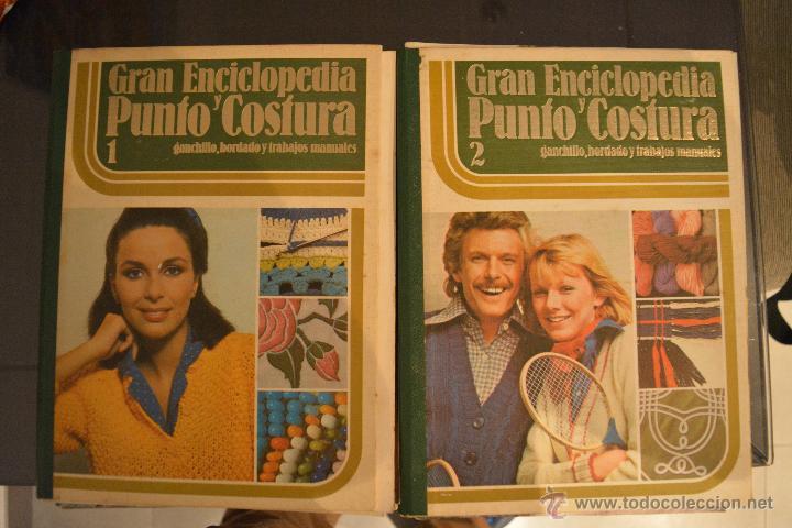 GRAN ENCICLOPEDIA PUNTO Y COSTURA. VOLUMEN 1 Y 2. GANCHILLO, BORDADO Y TRABAJOS MANUALES.