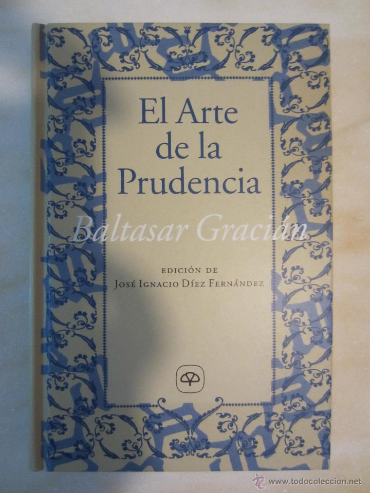 El Arte De La Prudencia Baltasar Gracián Edic Sold Through Direct Sale 52467470