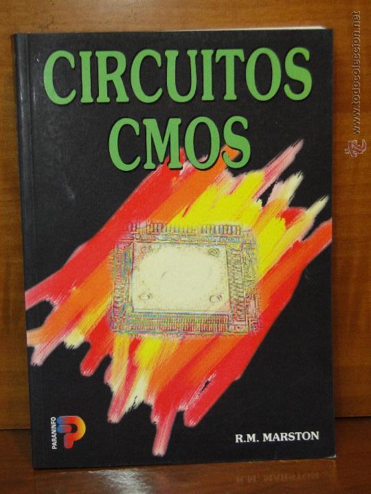 CIRCUITOS CMOS.--R.M. MARSTON (Libros de Segunda Mano - Ciencias, Manuales y Oficios - Otros)