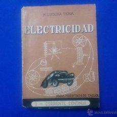 Libros de segunda mano: LIBRO - 'ELECTRICIDAD, PARA MAESTROS DE TALLER'.. Lote 52487194