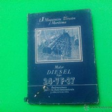 Libros de segunda mano: LIBRO DE INSTRUCCIONES 'MOTOR DIESEL TIPO 24-VF-37'.. Lote 52487793