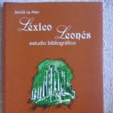 Libros de segunda mano: LEXICO LEONES. ESTUDIO BIBLIOGRAFICO. JANICK LE MEN. EDICIONES UNIVERSIDAD DE LEON. 1999. RUSTICA CO. Lote 52489029