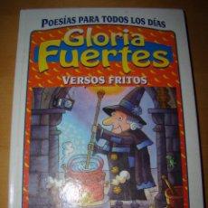 Libros de segunda mano: GLORIA FUERTES - VERSOS FRITOS. Lote 52491152
