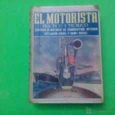 Libros de segunda mano: LIBRO - 'EL MOTORISTA' PRÁCTICO Y TEÓRICO. Lote 52491189
