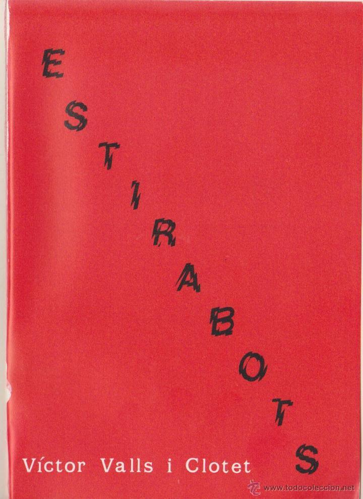 Libros de segunda mano: VÍCTOR VALLS I CLOTET - ESTIRABOTS - AFORISMOS - 1987 - Foto 2 - 52491585