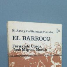 Libros de segunda mano: EL BARROCO. FERNANDO CHECA. JOSE MIGUEL MORAN. ILUSTRADO. Lote 52532474