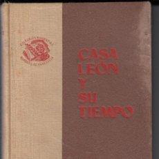 Libros de segunda mano: CASA LEÓN Y SU TIEMPO, AVENTURA DE UN ANTI - HÉROE, MARIO BRICEÑO IRAGORRY, ENVÍO GRATIS. Lote 52532080